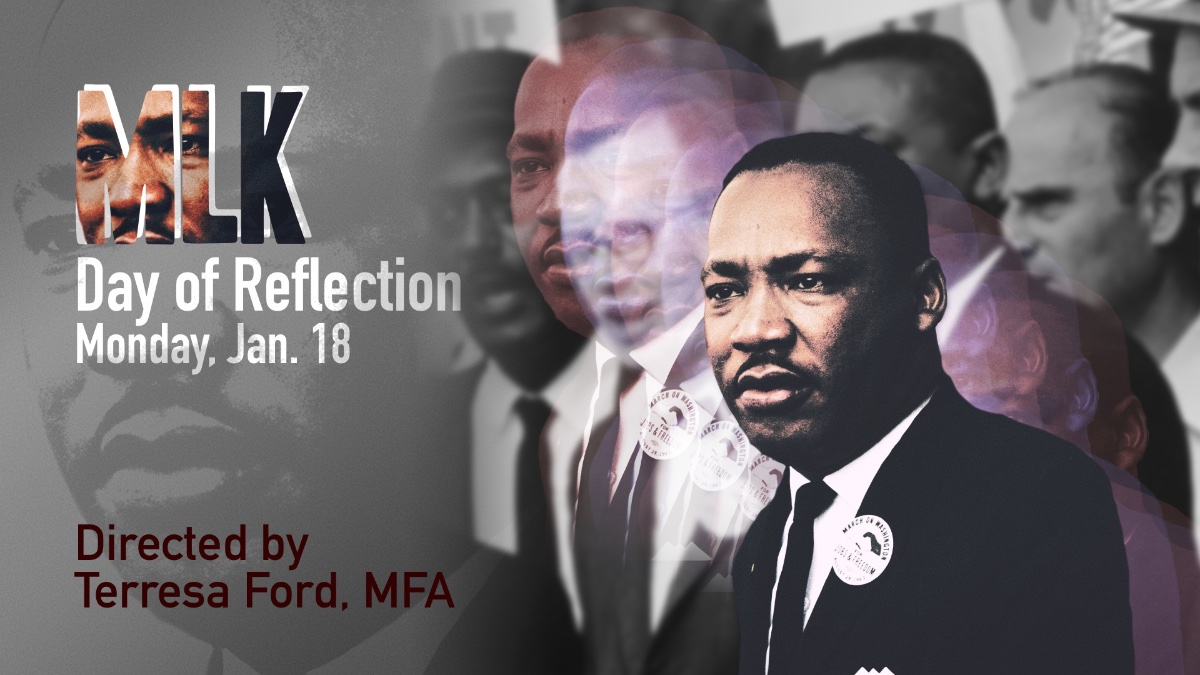 Day of Reflection: Honoring Dr. Martin Luther King, Jr ...